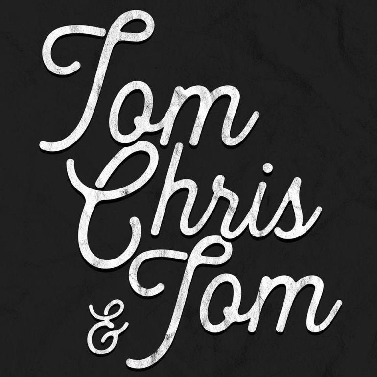 tom chris & tom
